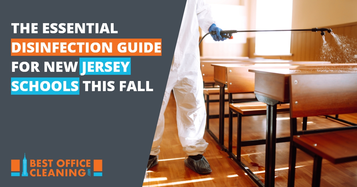 The Essential Disinfection Guide For New Jersey Schools This Fall